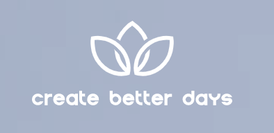 create better days