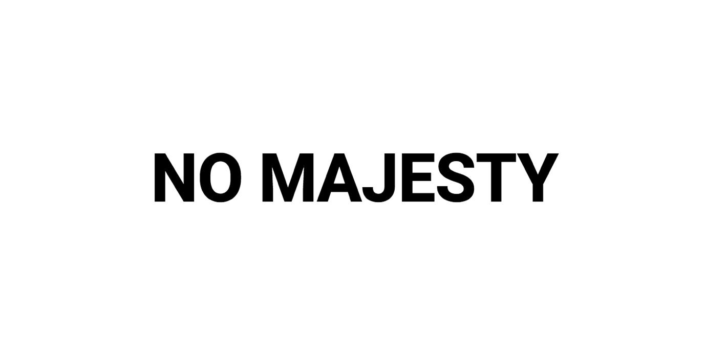 no-majesty