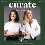 Startup Interview with Curate Beauty – Samantha Freedman and Margot Vitale