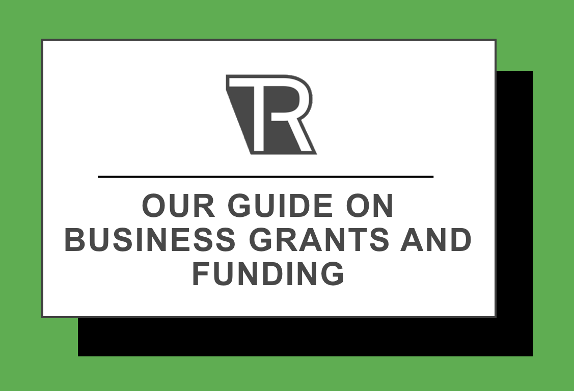 TechRound-business-grands-and-funding-guide
