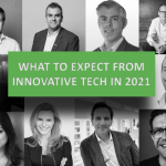 What to Expect From Innovative Tech in 2021 – What the Experts Say