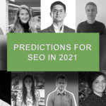 Predictions for SEO in 2021 – What The Experts Say