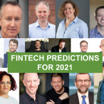 Fintech Predictions for 2021 – What The Experts Say