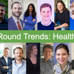 TechRound Trends: Experts Explore The Growing HealthTech Industry