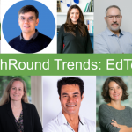 TechRound Trends: Experts Explore The Growing EdTech Industry