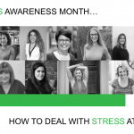 Stress Awareness Month: Opinions and Advice on How to Deal With Stress at Work