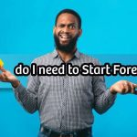 How Much Money Do I Need to Start Forex Trading in the UK?