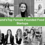 Top 9 Female-Founded Food & Drink Startups